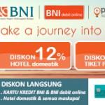 Diskon Tiket Pesawat & Hotel untuk Nasabah Kartu Kredit BNI & BNI Debit Online